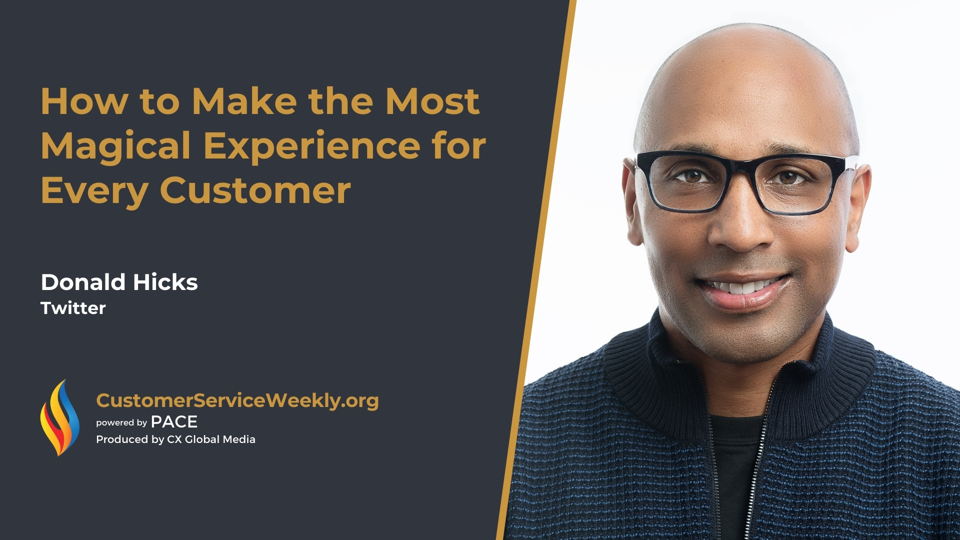 Donald Hicks – Twitter: How to Make the Most Magical Experience for Every Customer (Video)
