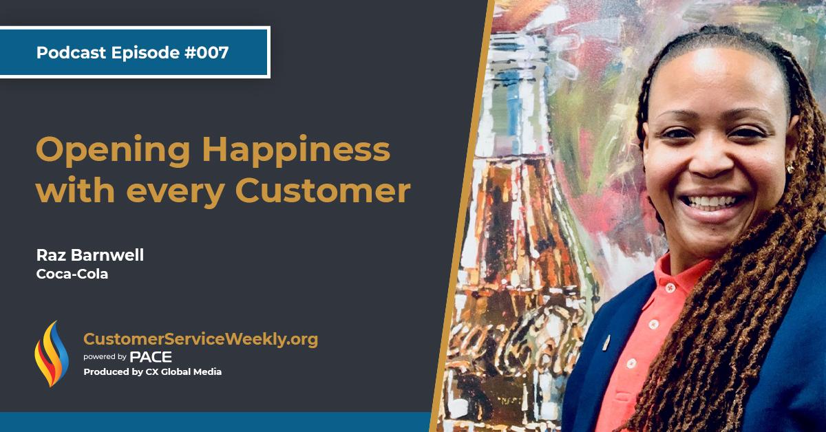 Raz Barnwell – Coca-Cola: Opening Happiness with Every Customer | Episode 007